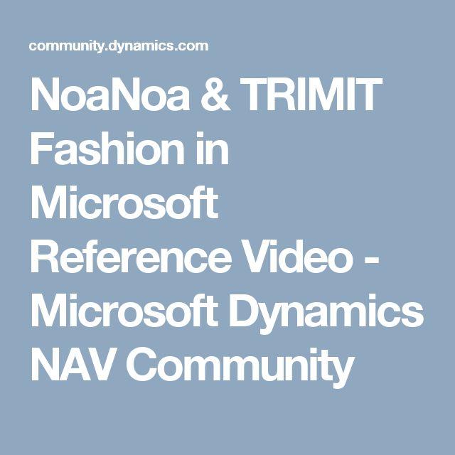 NoaNoa & TRIMIT Fashion in Microsoft Reference Video - Microsoft Dynamics NAV Community