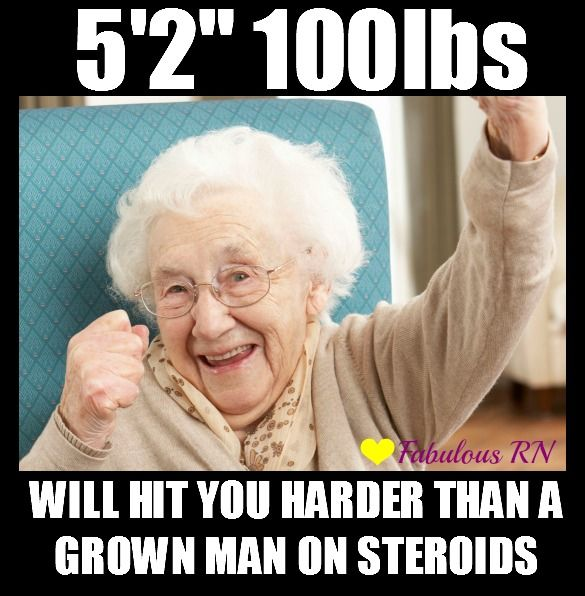 5  39 2 quot  100lbs  Will hit you harder than a grown man on steroids  Nurse humor  Nursing funny  Registered Nurses  RN  Nursing meme