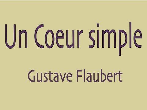 ▶ Livre audio : Un Coeur simple, Gustave Flaubert - YouTube