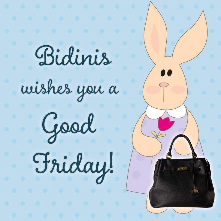 Good Friday everyone from our staff @ www.bidinis.com