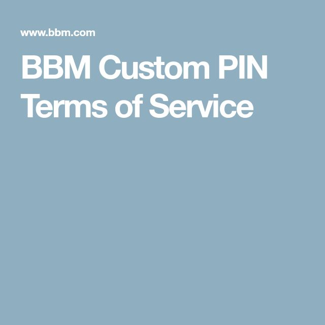 BBM Custom PIN Terms of Service