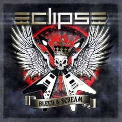 Eclipse - Bleed And Scream - Recensione | MelodicRock.it