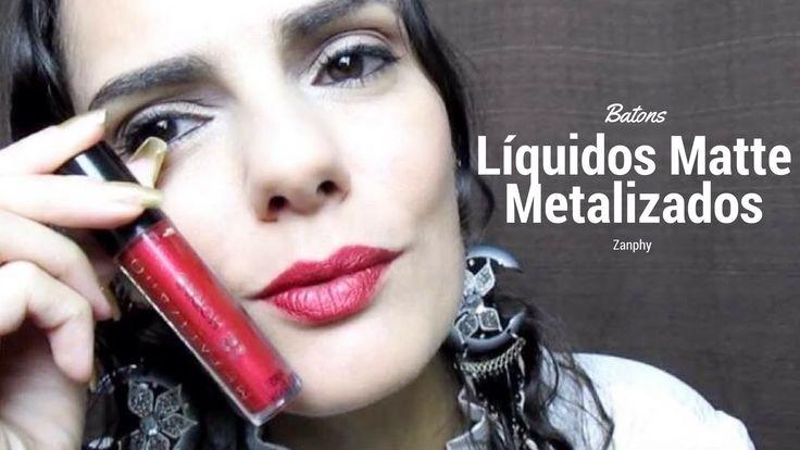 Batons Líquidos Matte Metalizados da Zanphy   Luciana Queiróz