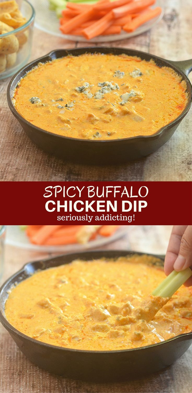Spicy Buffalo Chicken Dip with all the flavors of the classic buffalo wings in scoopable dip form! Loaded with chicken chunks, cream cheese, blue cheese, and hot pepper sauce, it's absolutely addicting!