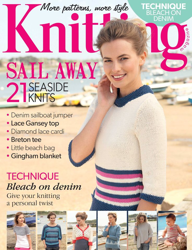 Knitting magazine issue 131, August 2014. Sail away: 21 Seaside knits. Don't miss our exclusive 'bleach on denim' technique!