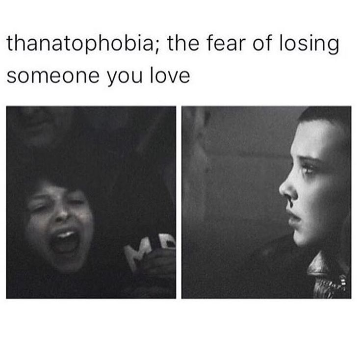 I'd have to say this is one of my only legit fears. Fuck heights, planes, spiders, death, all of those things, couldn't hold a candle to how much I am scared of losing the ones I love.