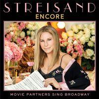 Encore: Movie Partners Sing Broadway by Barbra Streisand