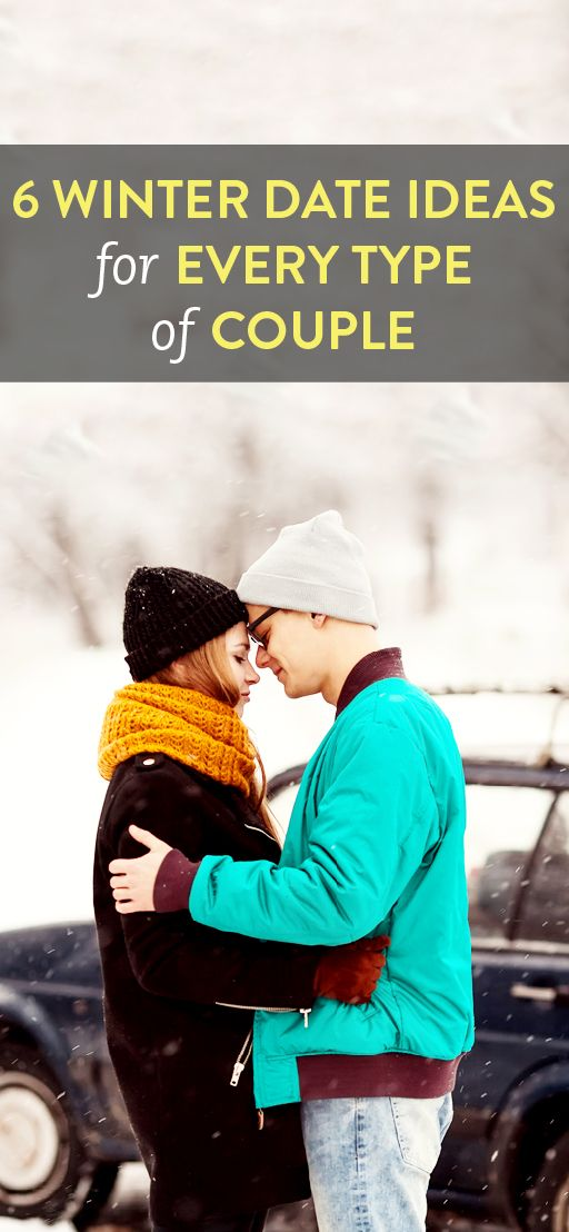 6 winter date ideas for every type of couple