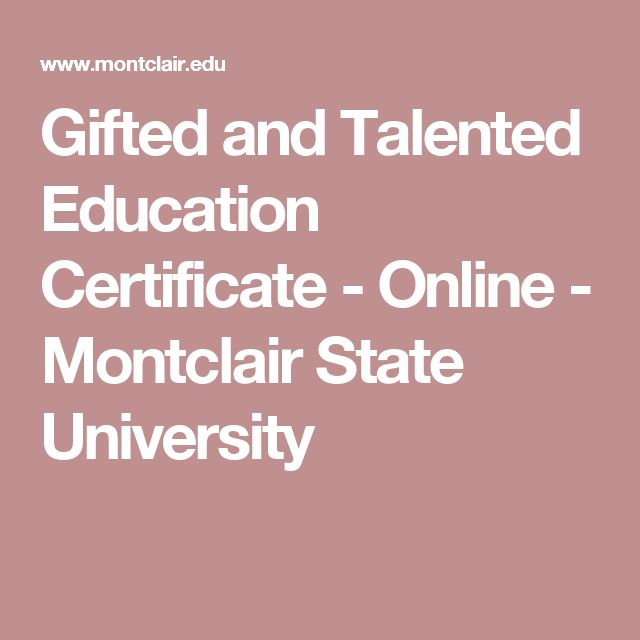 Gifted and Talented Education Certificate - Online - Montclair State University