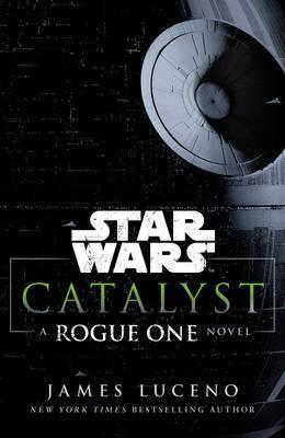Star Wars : Catalyst