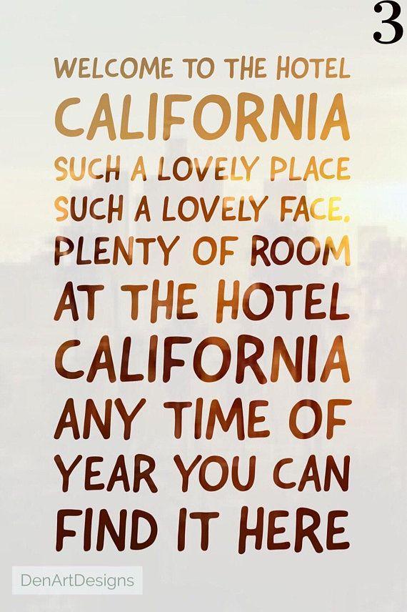 The Eagles Inspired Hotel California Lyrics Print Home Hotel California Welcome To The Hotel California Eagles Lyrics