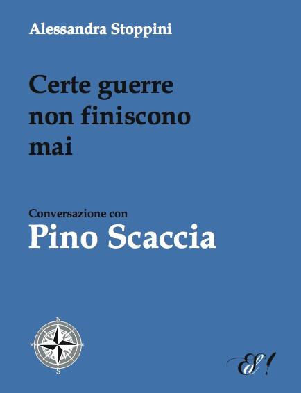 """""""Certe guerre non finiscono mai. Conversazione con Pino Scaccia"""" di A. Stoppini    http://www.edizionidellasera.com/2011/09/12/certe-guerre-non-finiscono-mai/"""