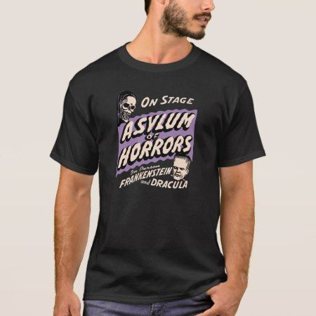 Asylum of Horrors Vintage Spook Show Poster T-Shirt - click to get yours right now!