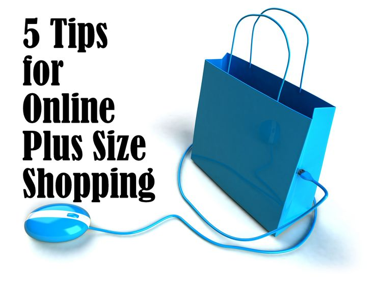Five Tips for Plus Size Online Shopping