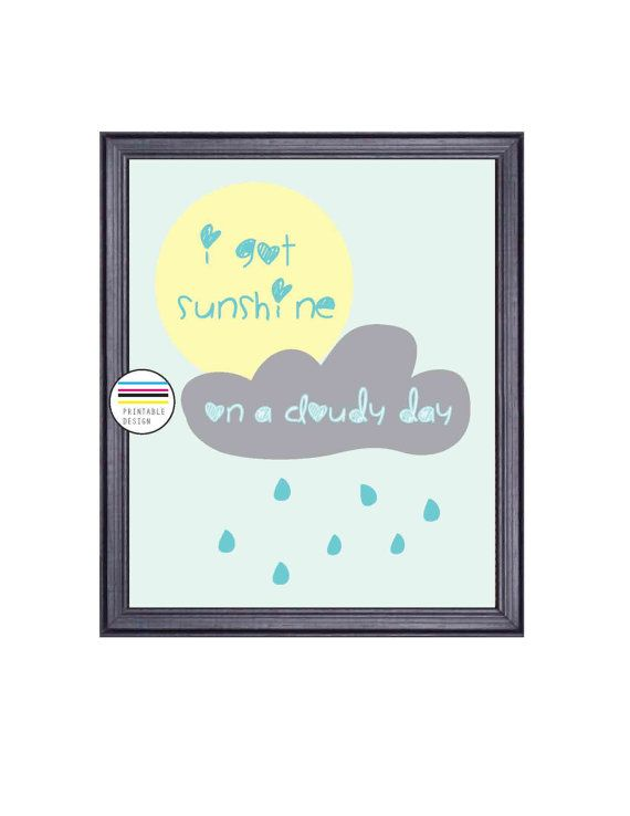 Spring Decor, Kid Room, Printable Art, I got Sunshine on a Cloudy Day, Sun, Clouds and Rain, Download Printable Art, Blue and Yellow Decor on Etsy, £3.06