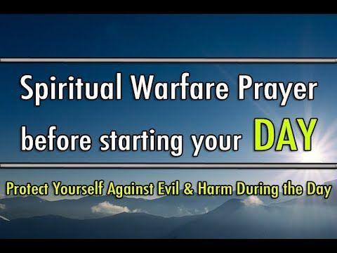 Spiritual Warfare Prayers Youtube