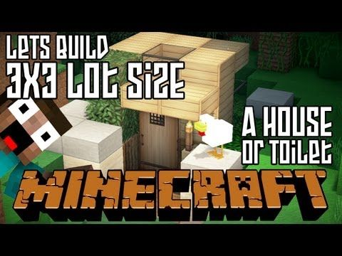 http://minecraftstream.com/minecraft-tutorials/minecraft-lets-build-hd-house-or-outdoor-toilet-3x3-lot/ - Minecraft Lets Build HD: House or Outdoor Toilet 3x3 Lot  Minecraft House – Minecraft Lets Build HD: House or Outdoor Toilet 3×3 Lot So Minecrafters, after the 6×6 house a lot of people wanted to go smaller and this is the smallest we can get and still make it look like something. If you write and ask after a smaller house I will have...