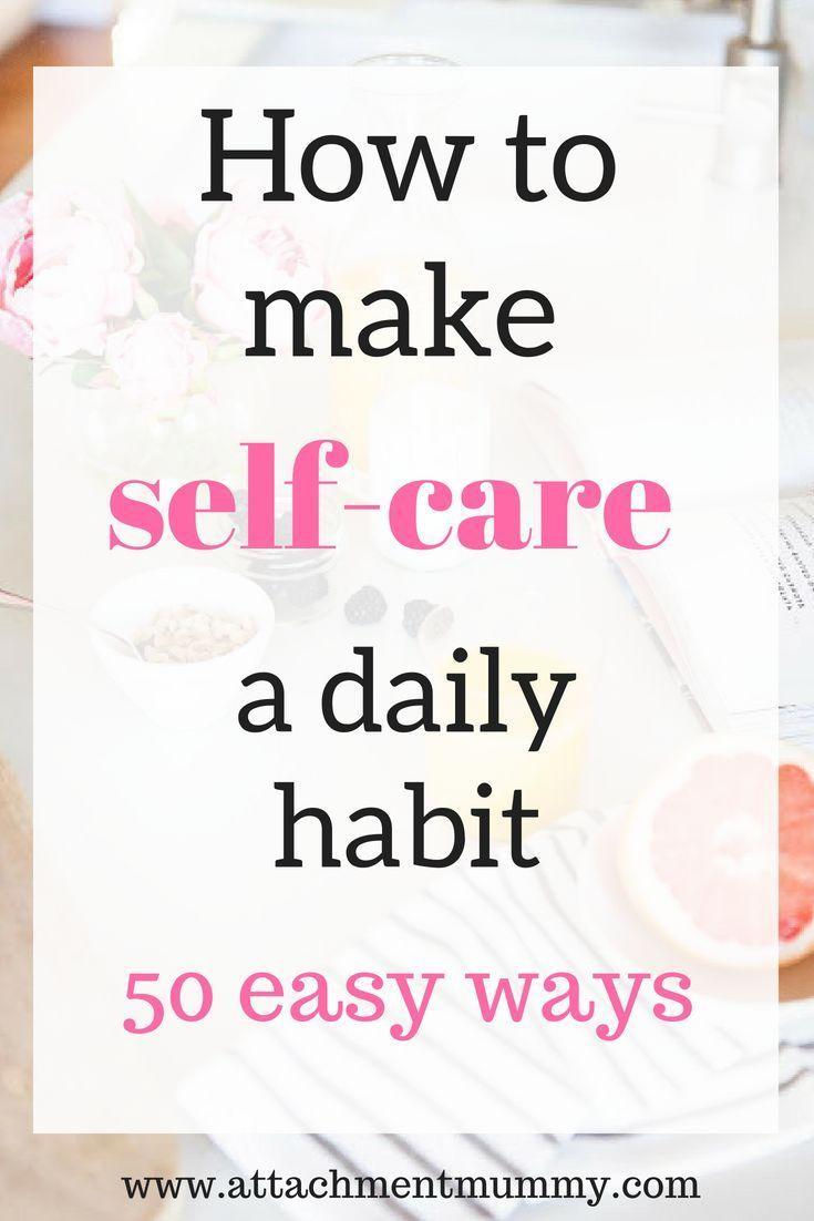 50 einfache Möglichkeiten, sich selbst zu pflegen #Selbstpflege #Wohlbefinden #Selbstpflegetipps   – Self Care