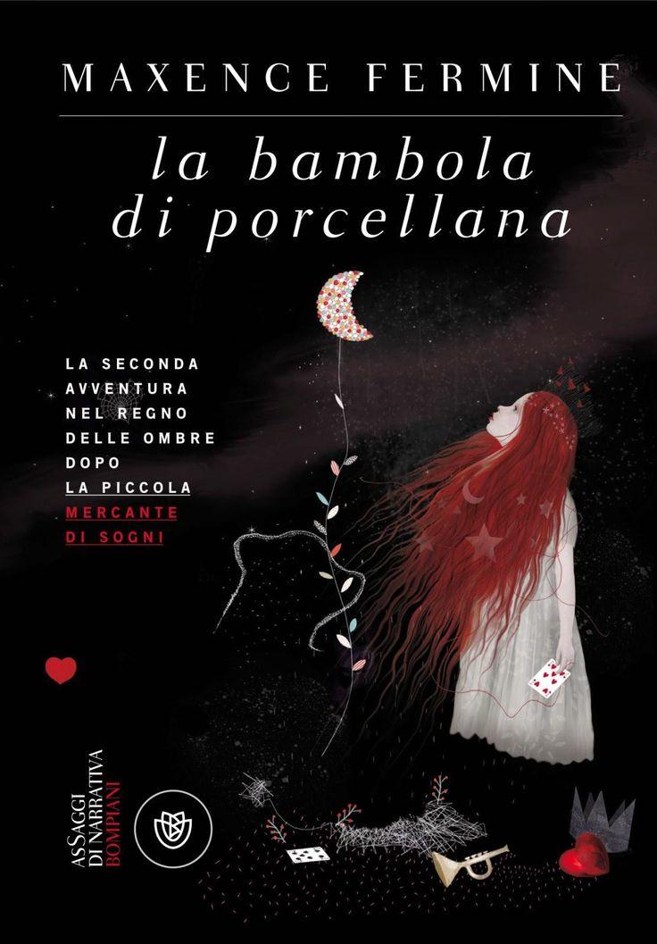 Da oggi in tutte le librerie ed #eBook Stores: La Bambola Di Porcellana, di Maxence Fermine edito da Bompiani.  Ovviamente disponibile anche su Offerta eBook, acquistalo qui:  → http://goo.gl/F0Nfqd  #romanzi #libri #narrativa #ragazzi