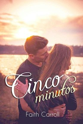 Reseña #2. Cinco Minutos de Faith Carroll