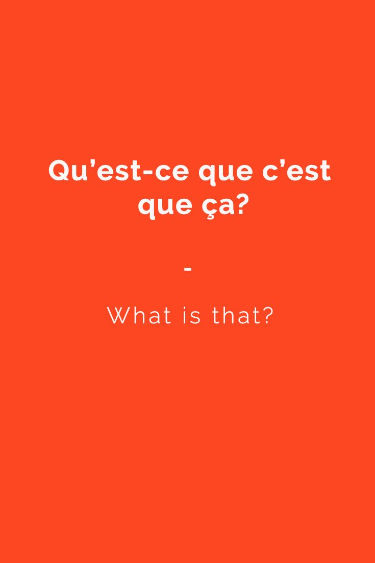Qu'est-ce que c'est que ça? - What is that? | Get your copy of the most complete French phrasebook today. 2000+ French words and expressions with English translations. Inlcudes an easy phonetic pronunciation guide, menu reader, FREE AUDIO and more! https://store.talkinfrench.com/product/french-phrasebook/