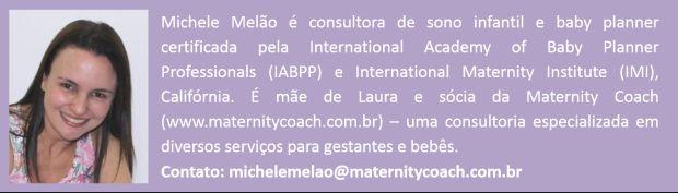 Para o post de hoje da nossa querida consultora de sono, Michele Melão, eu fiz um pedido especial: que ela dividisse conosco dicas para acalmar aqueles beb
