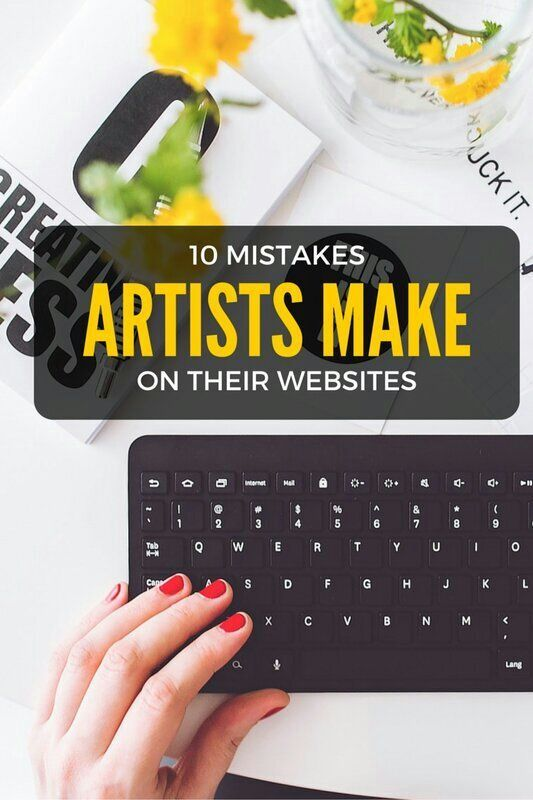 10 mistakes artists make on their websites