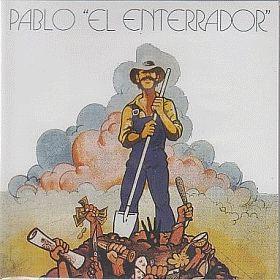 PABLO EL ENTERRADOR discography and reviews
