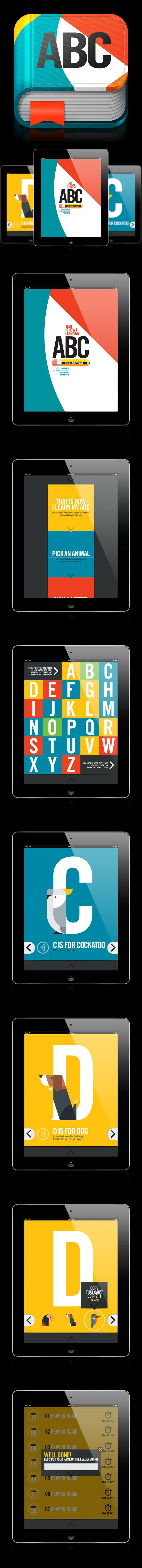 ABC iPad #App by Bart De Keyzer, via Behance *** The design for an educational iPad application based on my ABC Project. Next to an interactive version of the book I designed earlier the application will feature 2 games. They should help children to learn the different letters in the alphabet in a playfull environment. Developement will take quite some time since this is a self initiated project which needs to be finished in between jobs, so keep watching this space for updates.