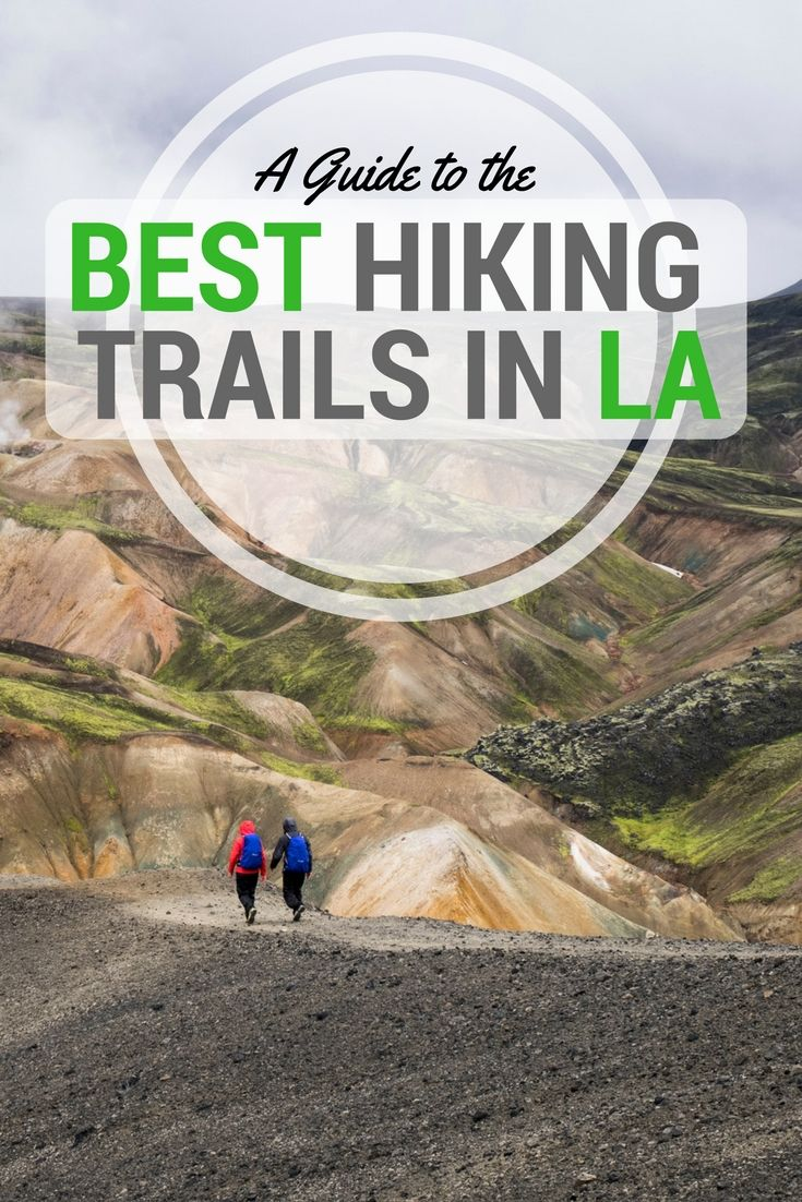 The Best Hikes in (& Around) Los Angeles   Los angeles ...