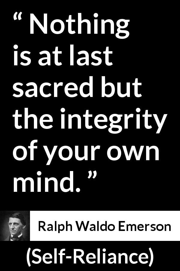 Ralph Waldo Emerson Quote About Mind From Self Reliance 1841