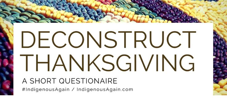 This November 23rd people in the U.S. of all colors and backgrounds will come together, some in celebration of Thanksgiving Day and others to commemorate a Day of Mourning.The mythology behind the holiday is a part of mainstream American identity but it is historically inaccurate.By asking a ...