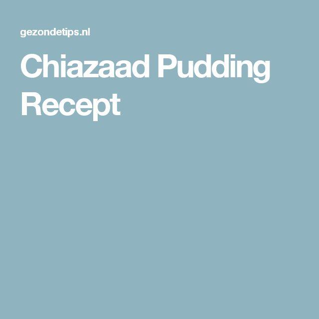 Chiazaad Pudding Recept