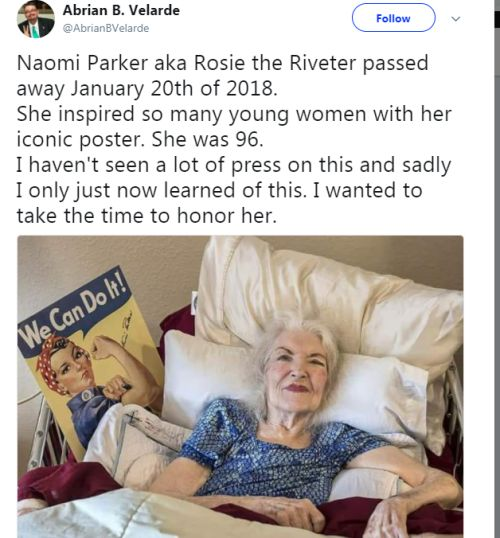 Naomi Parker was Rosie the Riveter. AND SHE PASSED AWAY ON THE DATE OF THE SECOND ANNUAL WOMEN'S MARCH. D: