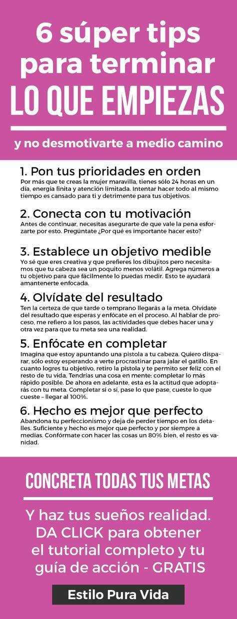 6 tips para organizarte y terminar lo que empiezas. Consejos para ser más productiva.