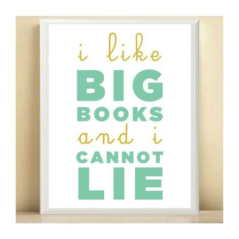 Home: Eleven Cute Posters via Etsy  (via I Like Big Books and I Cannot Lie Print by onered)