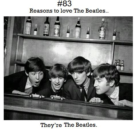Oh good point, just being the Beatles makes them amazing.    Submitted byteenageelixir