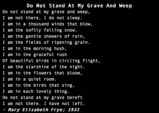 Darker Than Black Quotes: Do Not Stand At My Grave And Weep