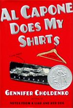 2005 Honor Book: Al Capone Does My Shirts by Gennifer Choldenko