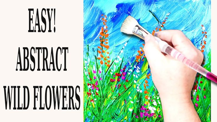 Wild Flowers / Simple Flower Painting / Abstract Painting Demo / 011 – YouTube