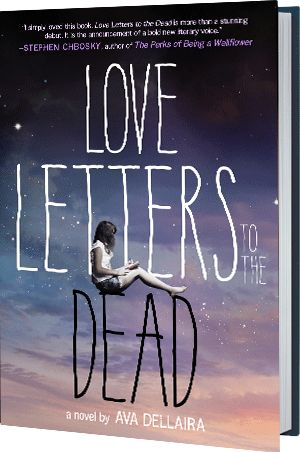 Love Letters to the Dead by Ava Dellaira Advanced Copy Sweepstakes! | Mac Teen Books