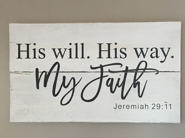 Rustic Pallet Sign His Will His Way My Faith Jeremiah
