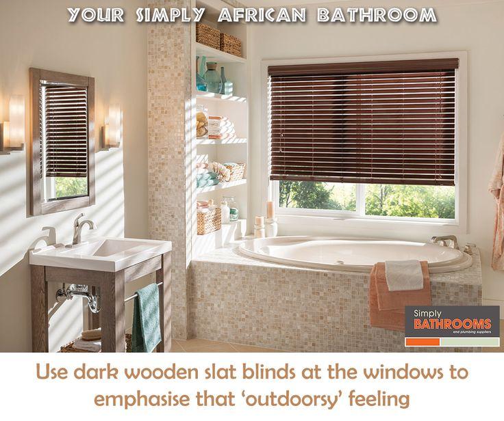 For an African-themed bathroom, keep window dressings unfussy… #BathroomDecor #HomeImprovements