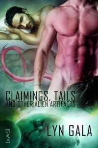 Claimings, Tails, and Other Alien Artifacts