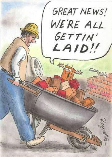 Visual Pun | Great News! We're all gettin' laid!