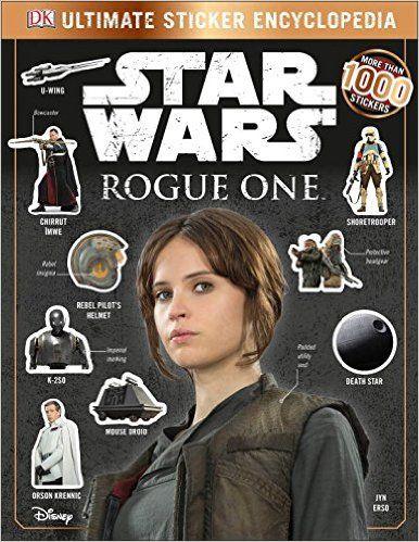 Ultimate Sticker Encyclopedia: Star Wars: Rogue One (Ultimate Sticker…