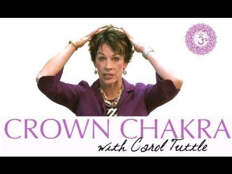 How To Open The Crown Chakra (Sahasrara) | Chakra Healing With Carol Tuttle