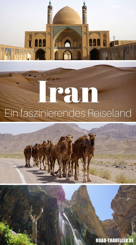 Abenteuer Iran Part 2 Unser Roadtrip Durch Ein Faszinierendes Land Iran Reise Reisen Urlaub In Europa
