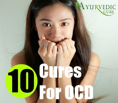 10 Natural Cures For OCD