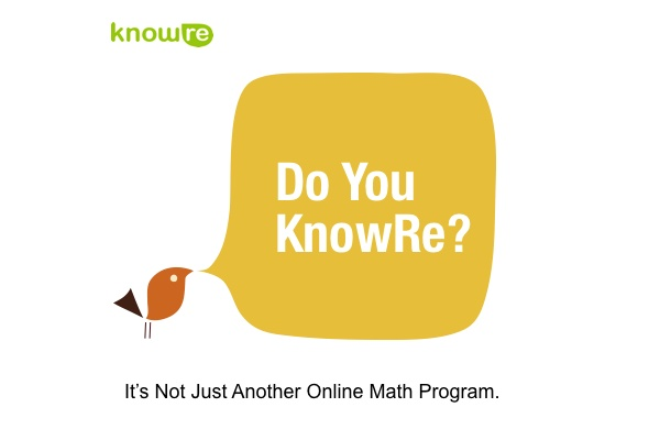 Do You KnowRe? It's Not Just Another Online Math Program. www.knowre.com